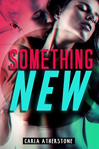 Something New (Trans Girl Romance Book 1)