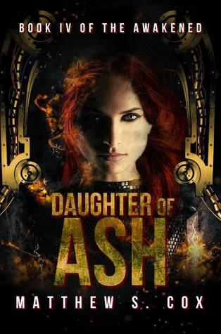 Daughter of Ash (The Awakened, #4)