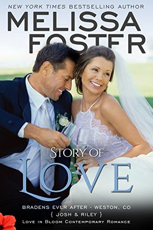 Story of Love: Josh & Rileys Wedding Novella(The Bradens Novellas Collection)