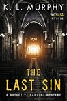 The Last Sin (Detective Cancini Mystery, #3)