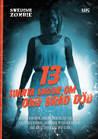 13 svarta sagor om ond bråd död av Jonny Berg