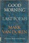 Good Morning: Last Poems