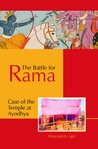 The Battle for Rama - Case of the Temple at Ayodhya