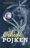 Orkidépojken av Helena Dahlgren