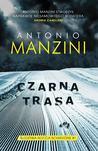 Czarna trasa by Antonio Manzini