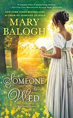 book cover: Someone to Wed by Mary Balogh (Westcotts book 3)
