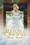 Reign of Crowns (Dupree Heights, #1)