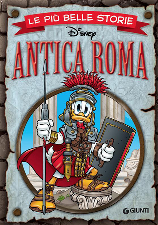 Le più belle storie Disney: Antica Roma