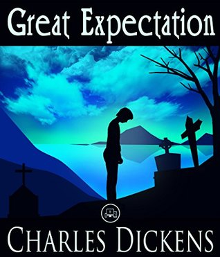Great Expectations: FREE David Copperfield By Charles Dickens, 100% Formatted, Illustrated - JBS Classics (100 Greatest Novels of All Time Book 56)