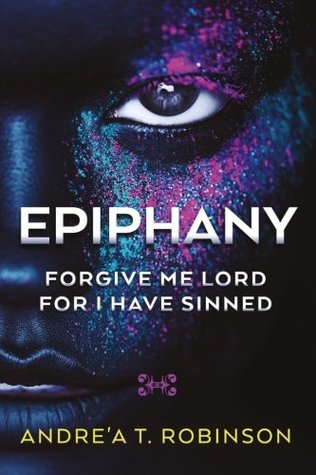 Epiphany: Forgive Me Lord For I Have Sinned