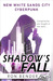 Shadow's Fall by Ron Bender