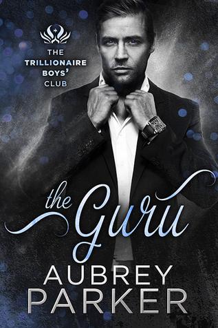 BOOK BLITZ:  The Guru by Aubrey Parker