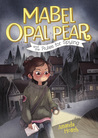 Mabel Opal Pear and the Rules For Spying by Amanda Hosch