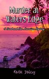 Murder at Waters Edge by Kathi Daley