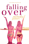 Falling Over (Falling Duet, #1)