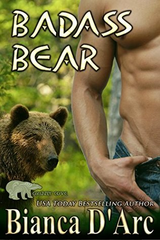 Badass Bear (Tales of the Were: Grizzly Cove, #9)