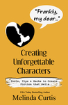 Frankly, My Dear: Creating Unforgettable Characters