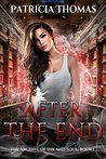 After The End (The Archive of Ink and Soul #1)