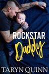 Rockstar Daddy by Taryn Quinn