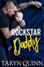Rockstar Daddy (Wilder Rock, #1) by Taryn Quinn