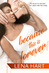 Because This Is Forever (To Be Loved #3)