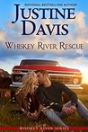 Whiskey River Rescue by Justine Davis