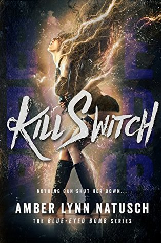 Review: Kill Switch by Amber Lynn Natusch (@Mollykatie112, @AmberLNatusch)