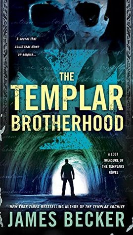 The Templar Brotherhood (The Lost Treasure of the Templars #3)