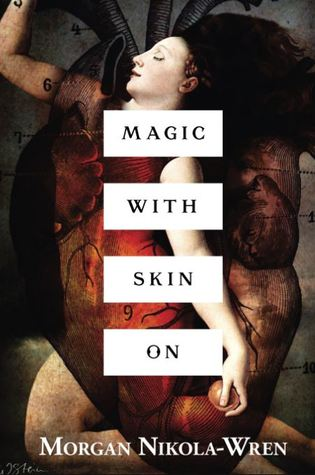 Magic with Skin On