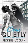 Come Quietly by Jessie Logan