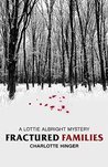 Fractured Families (Lottie Albright Series Book 4)