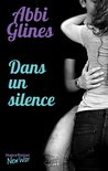 Dans un silence by Abbi Glines