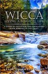 Wicca Living a Magical Life by Lisa Chamberlain