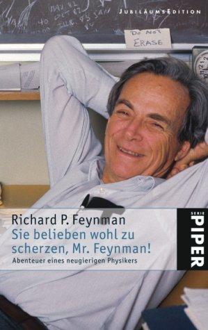 Sie belieben wohl zu scherzen, Mister Feynman!