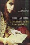 La biblioteca dei libri proibiti by John  Harding