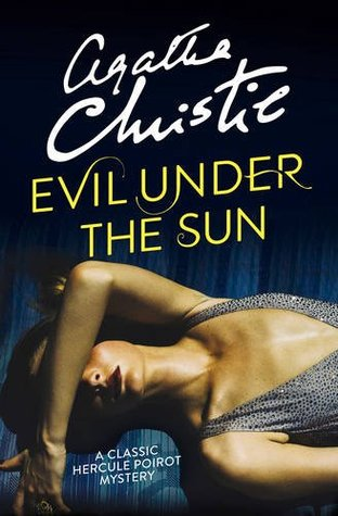 https://www.goodreads.com/book/show/23018778-evil-under-the-sun