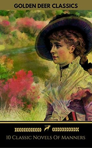 10 Classic Novels Of Manners You Should Read: Pride And Prejudice, Vanity Fair, Madame Bovary, Anna Karenina...