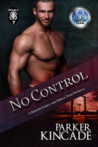 No Control (The Omega Team; The Martin Family #3)