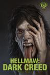 Hellmaw: Dark Creed