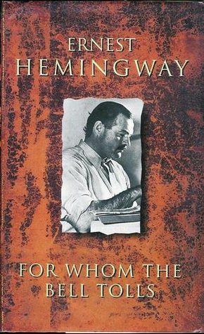a comparison of for whom the bell tolls and a farewell to arms by ernest hemingway