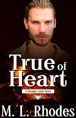 True of Heart (The Draegan Lords Book 1)