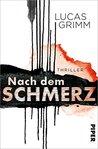 Nach dem Schmerz by Lucas Grimm