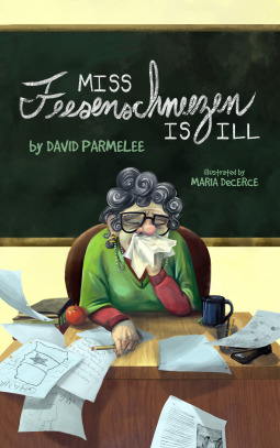 Miss Feesenschneezen Is Ill by David  Parmelee