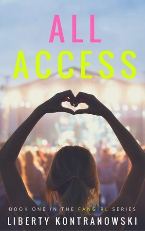 All Access Fangirl 1 By Liberty Kontranowski