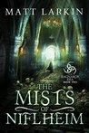 The Mists of Niflheim (The Ragnarok Era #2)