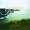 Looking For Ireland by Laura Treacy Bentley