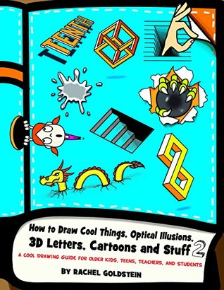 How To Draw Cool Things Optical Illusions 3d Letters Cartoons And