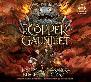 The Copper Gauntlet(Magisterium 2)
