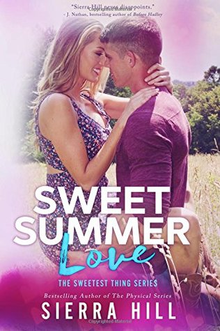 Sweet Summer Love (The Sweetest Thing #3)