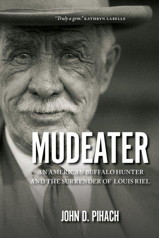 Mudeater by John D. Pihach